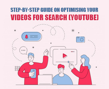 Step-by-Step Guide on Optimising Your Videos for Search (YouTube)