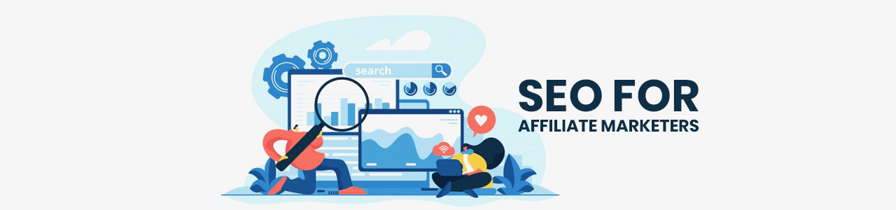SEO for affiliate marketers Infographic.
