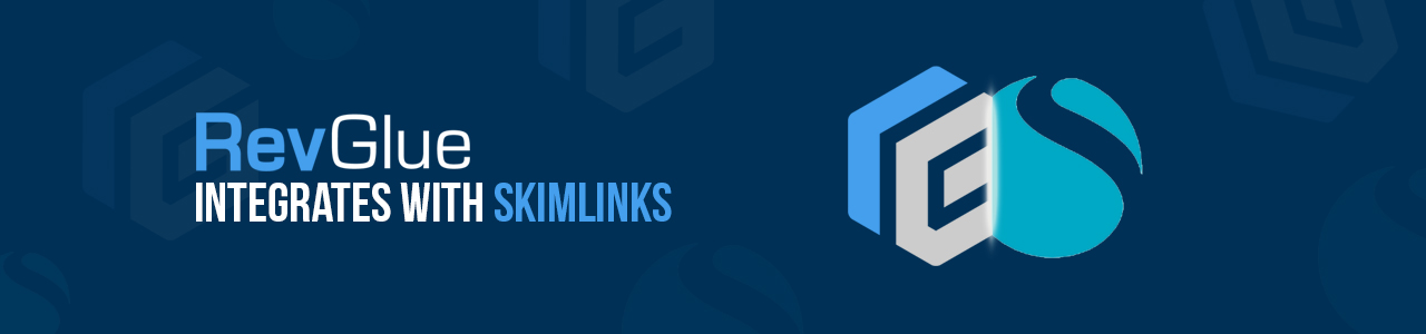 RevGlue integrates with Skimlinks
