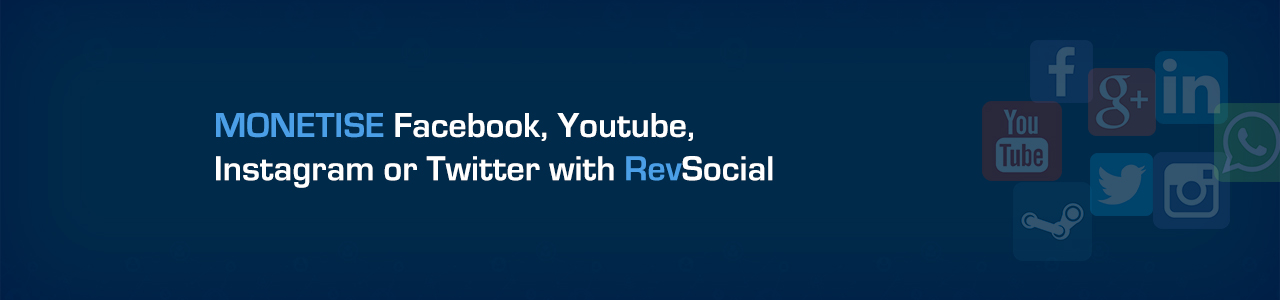 Monetise Facebook, Youtube, Twitter or Instagram with RevSocial - Infographic