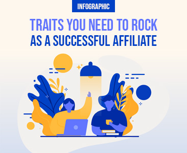 Top qualities you need to rock to become a successful affiliate 2021.