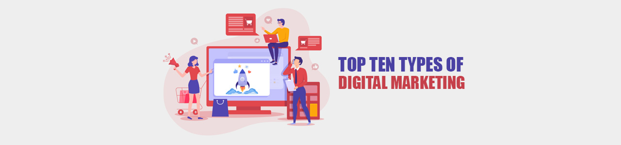The ten channels of digital marketing and how to apply in 2021