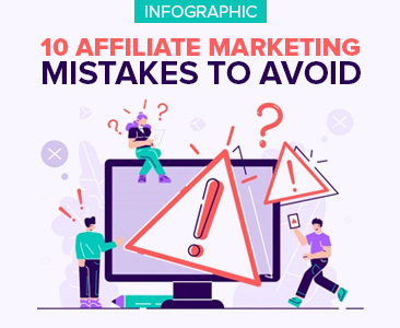 10 Affiliate Marketing Mistakes to Avoid Infographic.