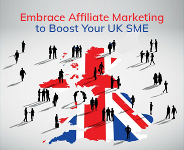 Embrace affiliate marketing to boost your UK SME