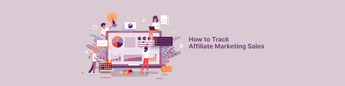 How to track Affiliate Marketing sales?