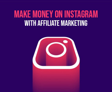 Make money on Instagram with Affiliate Marketing
