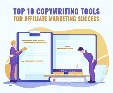 Top 10 copywriting tools for affiliate marketing success