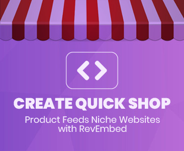 Create Quick Shop UK Products Feeds websites with RevEmbed