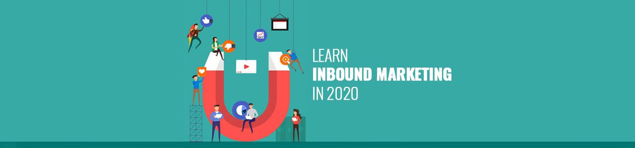 Learn inbound marketing in 2020 infographic.