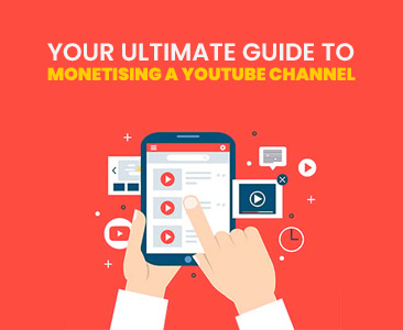 The Ultimate Guide to Monetising a YouTube Channel.