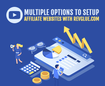 Multiple options to setup your affiliate websites with RevGlue Infographic