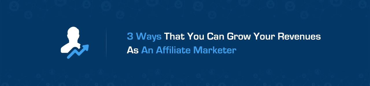 Generate affiliate marketing revenue - 3 simple steps