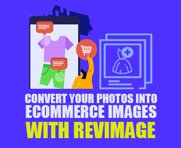 Convert your photos into ecommerce images with RevImage.