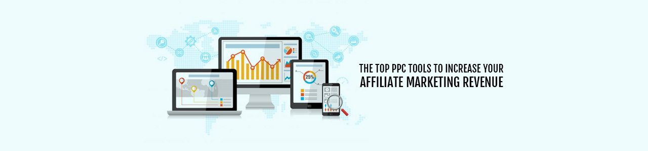 12 Top PPC Tools – PPC Tools for Campaigns and Advertisement